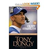 img - for Quiet Strength: The Principles, Practices, & Priorities of a Winning Life book / textbook / text book
