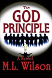 The GOD Principle (The GOD Principle Series) (Volume 1)