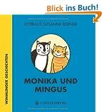 Monika und Mingus: Wimmlinger Geschichten