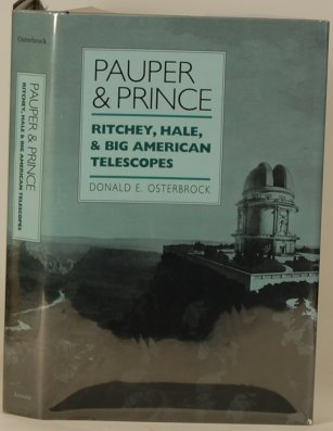 Pauper And Prince: Ritchey, Hale And Big American Telescopes