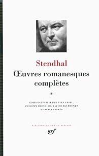 La Pléiade - Oeuvres romanesques complètes III par  Stendhal