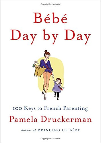 bebe-day-by-day-100-keys-to-french-parenting