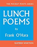 Image of By Frank O'Hara Lunch Poems: 50th Anniversary Edition (City Lights Pocket Poets Series) (Anniversary Edition)