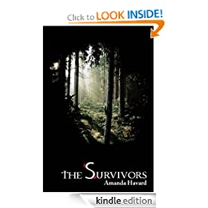 Free Kindle Book: The Survivors, by Amanda Havard. Publisher: Chafie Press, LLC (March 28, 2011)