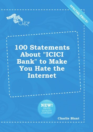 100-statements-about-icici-bank-to-make-you-hate-the-internet