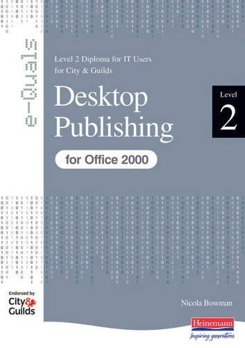 E-Quals Level 2 Desktop Publishing for Office 2000 (E-Quals S.)