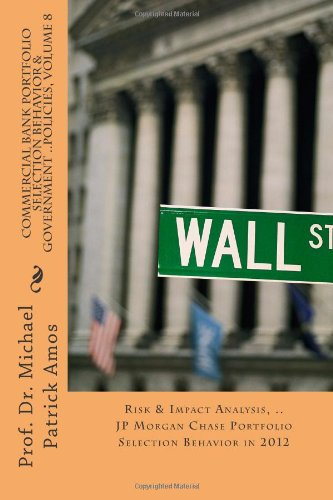 commercial-bank-portfolio-selection-behavior-government-policies-volume-8-risk-impact-analysis-jp-mo