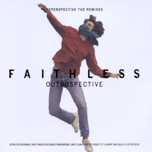Faithless – Outrospective / Reperspective The Remixes (2CD) (2002) [FLAC]