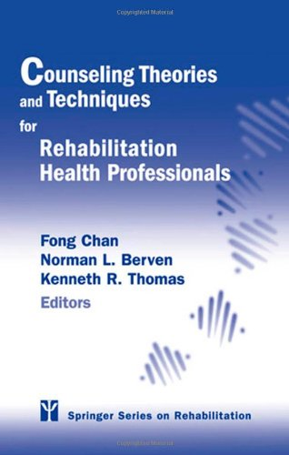 Counseling Theories and Techniques for Rehabilitation...