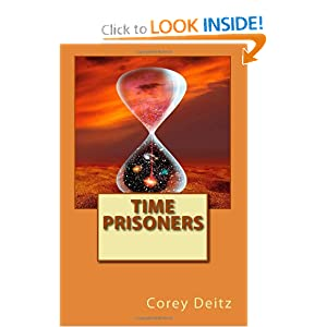 Time Prisoners by Corey Deitz