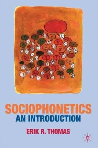 Sociophonetics: An Introduction