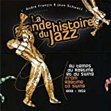 From Ragtime to Swing (1898-1952) - Le Grande Histoire du Jazz