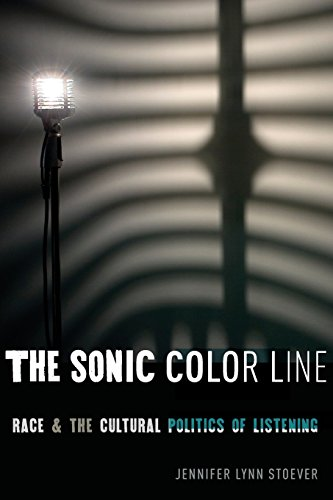 The Sonic Color Line: Race and the Cultural Politics of Listening (Postmillennial Pop) (Sonic Colors Music compare prices)