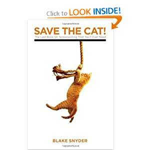 Save The Cat! The Last Book on Screenwriting You'll Ever Need