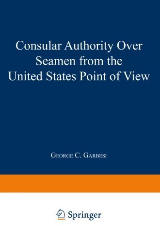 Consular Authority Over Seamen from the United States Point of View PDF