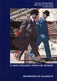 img - for El Viaje Concluido: Poetica del Regreso (Spanish Edition) book / textbook / text book