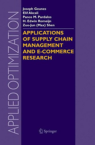 Applications of Supply Chain Management and E-Commerce Research (Applied Optimization)