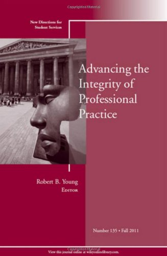Advancing the Integrity of Professional Practice: New...
