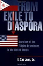 From Exile To Diaspora Versions Of The Filipino Experience In The United States