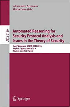 Automated Reasoning for Security Protocol Analysis and Issues in the