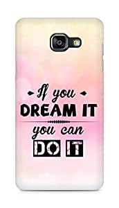 Amez If you can Dream it You can do it Back Cover For Samsung Galaxy A5 2016