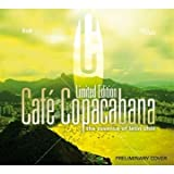 Cafe Copacabana - The Essence Of Latin Chill [2CD] [Ayia Napa Germany AYA 82211-2]
