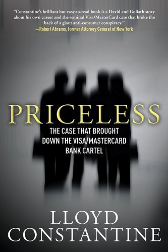 priceless-the-case-that-brought-down-the-visa-mastercard-bank-cartel-1st-edition-by-constantine-lloy