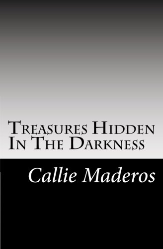 Treasures Hidden in the Darkness