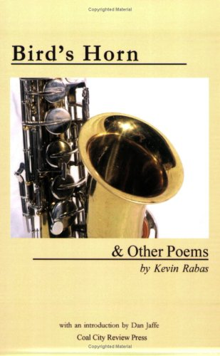Bird's Horn & Other Poems, KEVIN RABAS
