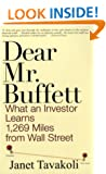 Dear Mr.Buffett: What an Investor Learns 1,269 Miles from Wall Street