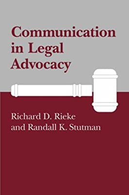 Communication in Legal Advocacy (Studies in Communication Processes Series)