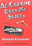 Al Capone Does My Shirts   [AL CAPONE DOES MY SHIRTS] [Hardcover]