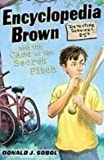 img - for Encyclopedia Brown and the Case of the Secret Pitch book / textbook / text book