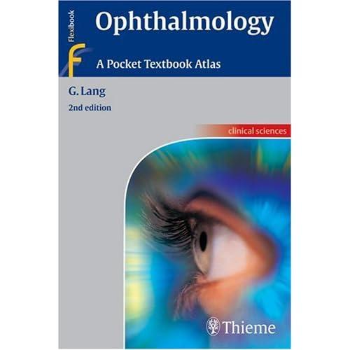 Ophthalmology: A Pocket Textbook Atlas