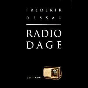 Radiodage [Radio Days] | [Frederik Dessau]