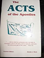 THE ACTS OF THE APOSTLES (TEACHER EDITION)…
