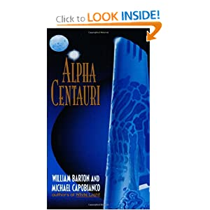 Alpha Centauri by William Barton and Michael Capobianco