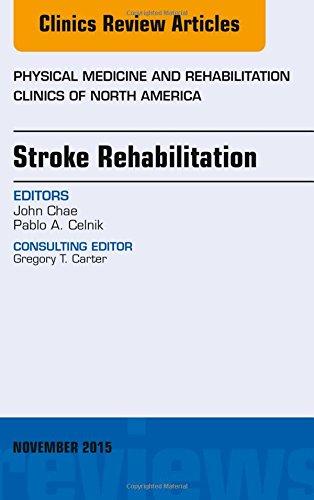 stroke-rehabilitaiton-an-issue-of-physical-medicine-and-rehabilitation-clinics-of-north-america-clin