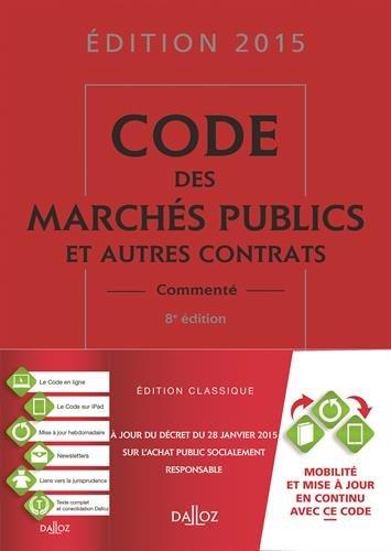 Code des marchés publics et autres contrats 2015 - 8e éd.