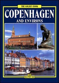 Copenhagen e i suoi dintorni. Ediz. inglese