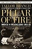 Pillar of Fire: America in the King Years 1963-65 (1439502099) by Branch, Taylor