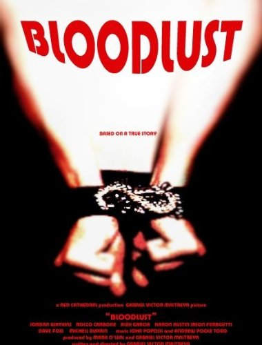 BLOODLUST : The Visual Soundtrack