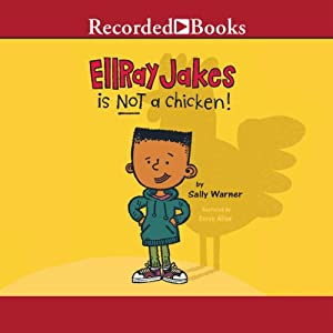 Ellray Jakes Is Not a Chicken Audiobook