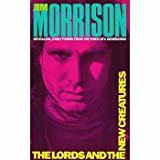 The Lords, and the New Creatures, Poems (0671210440) by Morrison, Jim