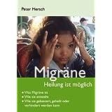 """Migr�ne. Heilung ist m�glichvon """"Peter Mersch"""""""