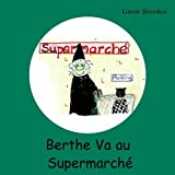 Gwen Brookes Berthe Va Au Supermarche (Berthe, a French Witch)