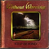 Step Beyond: Without Warning [Audio CD] by Without Warning
