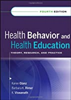 Health Behavior and Health Education Theory Research by Glanz