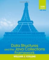 Data Structures and the Java Collections Framework, 3rd Edition Front Cover