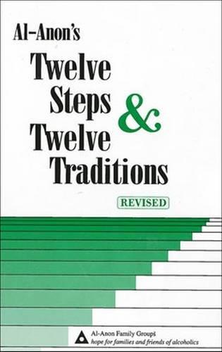 Al-Anon's Twelve Steps & Twelve Traditions